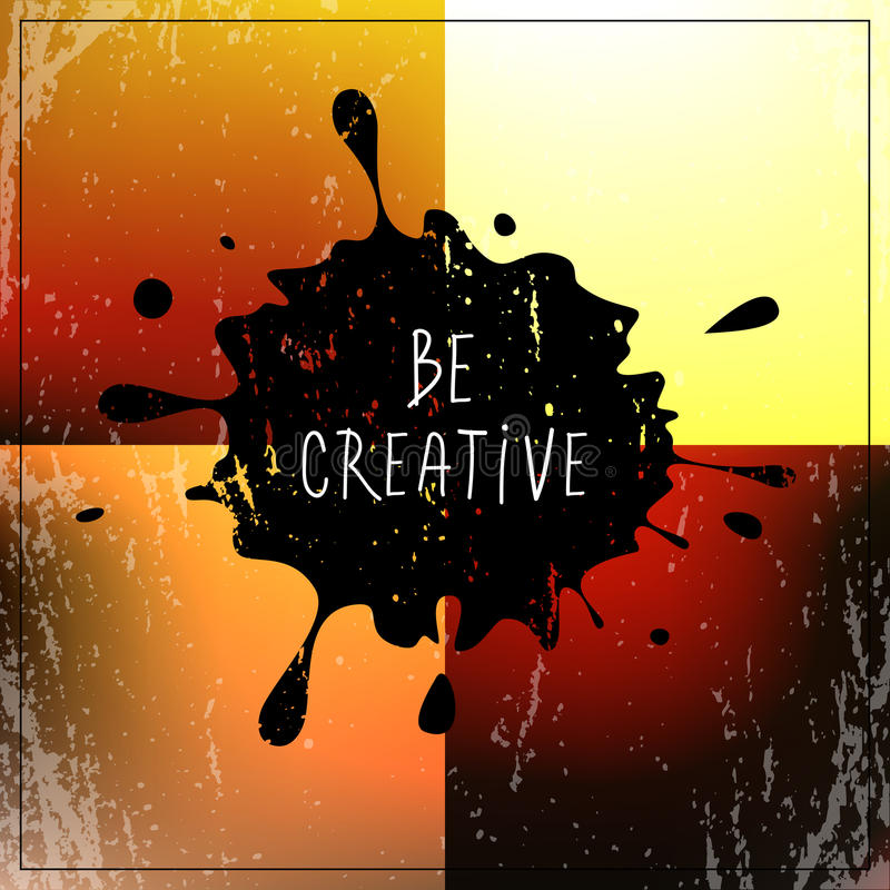 Download Be creative quote, type stock vector. Image of vector - 83706536