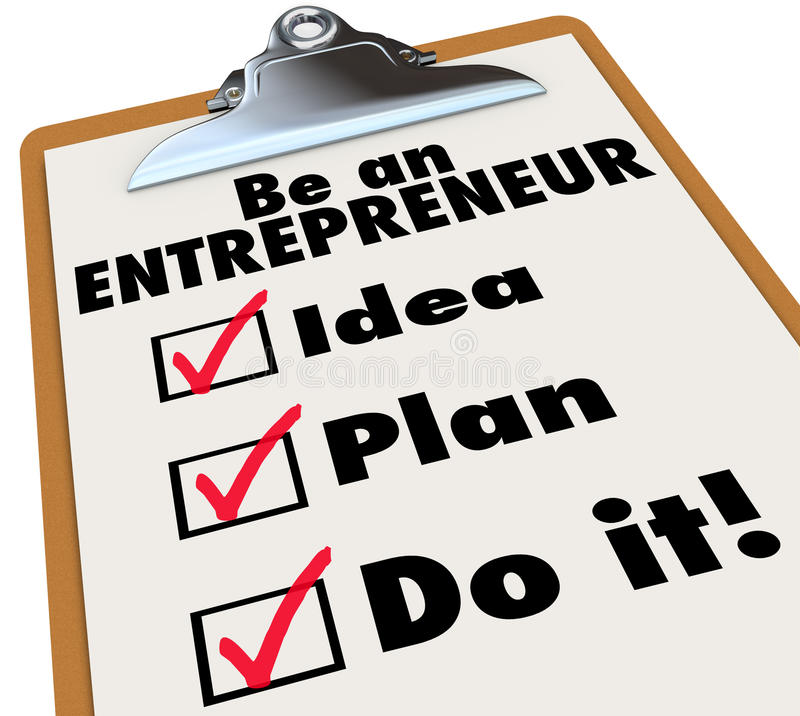Be Entrepreneur To Do List Idea Plan Do It. Be an Entrepreneur words on a clipboard checklist to illustrate the instructions and steps to become a new business stock illustration