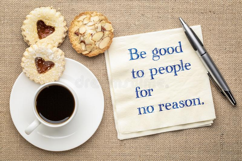 Be good to people for no reason royalty free stock photography