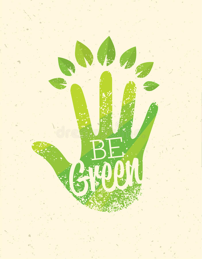 Be Green Eco Organic Food Nature Friendly Vector Concept With Hand stock illustration