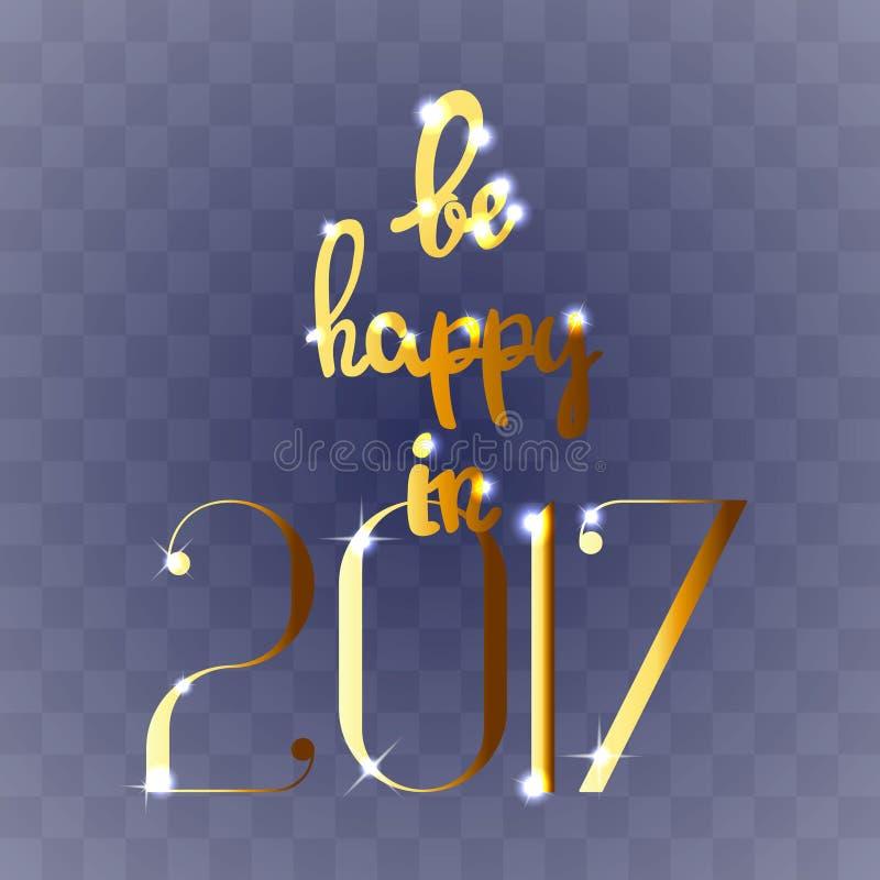 Be happy in 2017 vector illustration