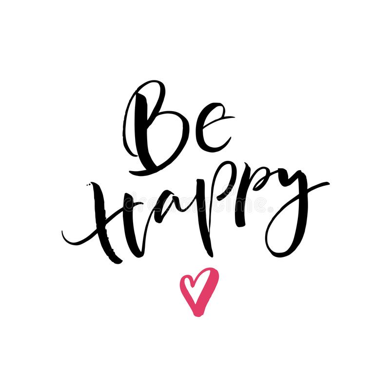 Be happy postcard. Modern brush calligraphy isolated on white background. stock photo