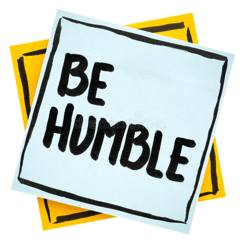Free Be Humble Advice Or Reminder Stock Photo - 97357670