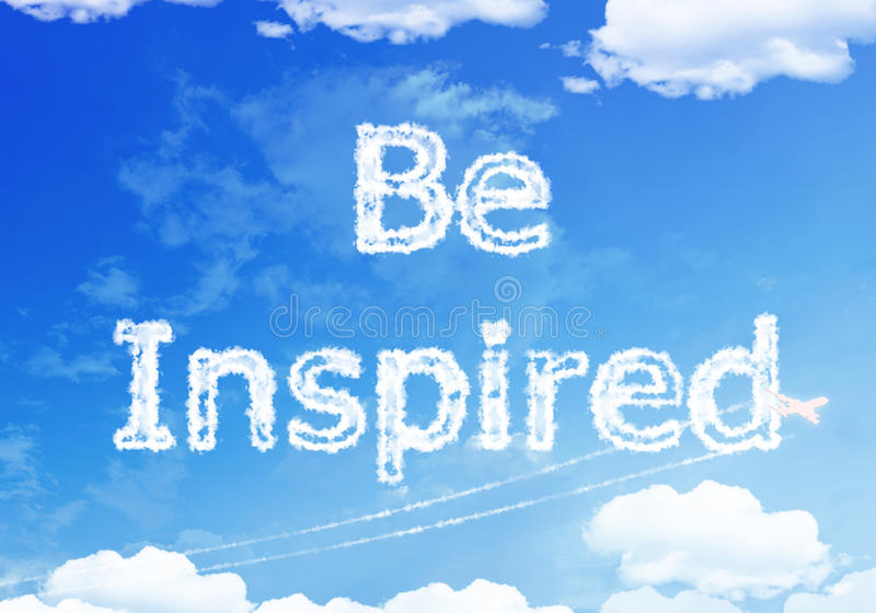 Be inspired text on the sky. vector illustration