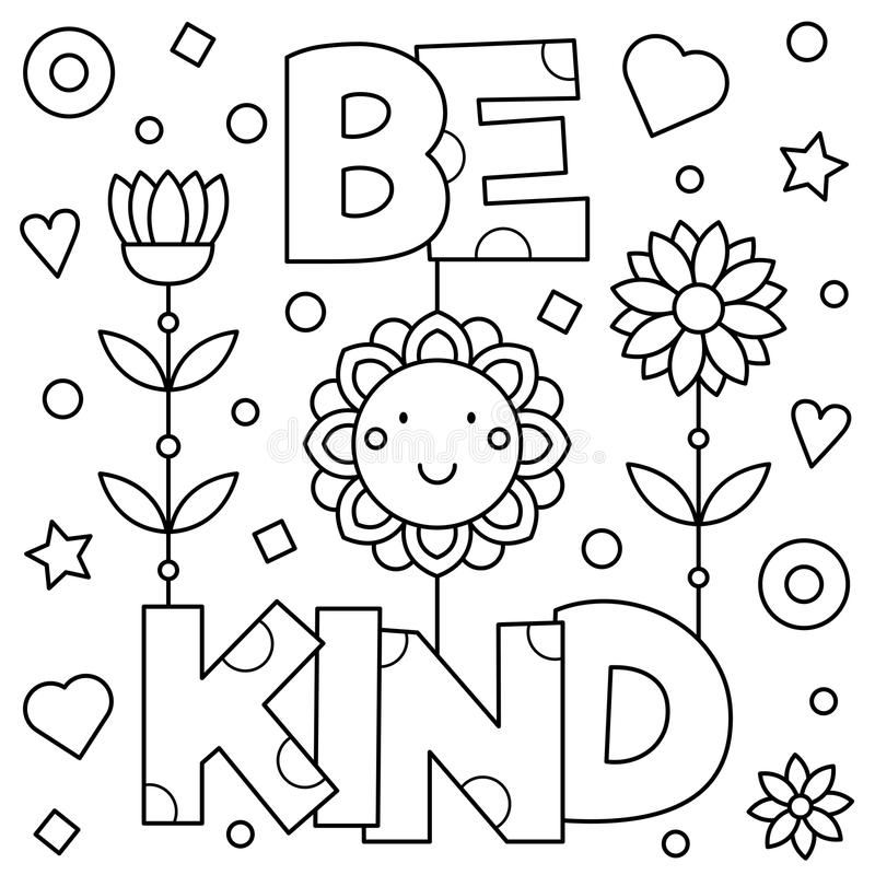 Be kind. Coloring page. Vector illustration. Be kind. Coloring page. Black and white vector illustration stock illustration