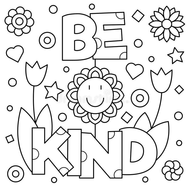 Be Kind. Coloring Page. Vector Illustration. Stock Vector - Illustration Of  Decorative, Quote: 98839727