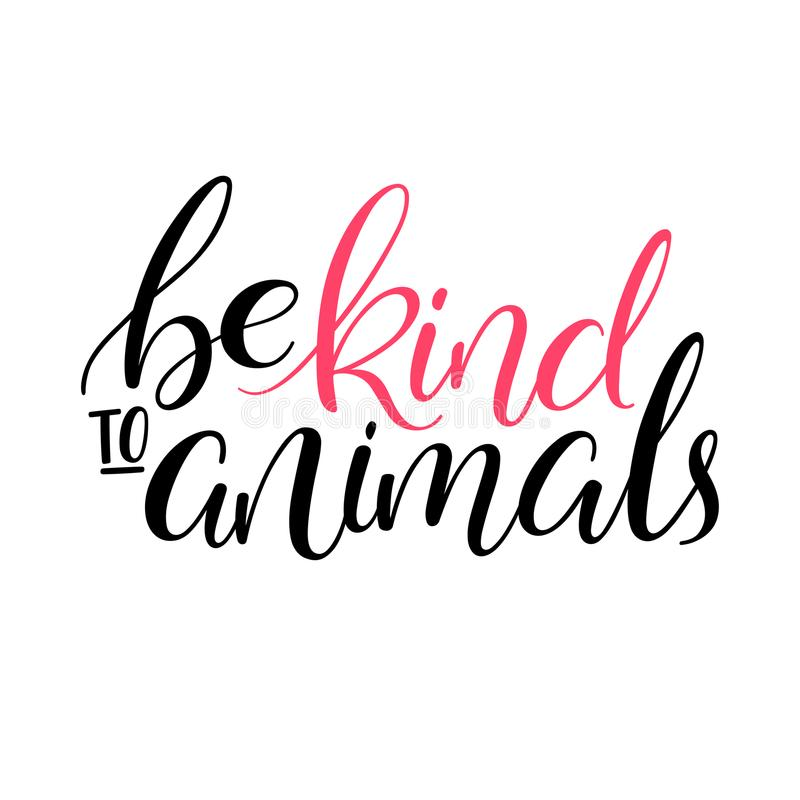 Be kind to animals vector illustration
