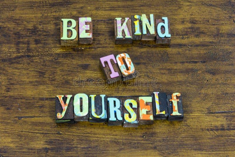 Be kind yourself beautiful honest brave nice integrity positive. Typography always show kindness best behavior grateful happy beauty love stock photo