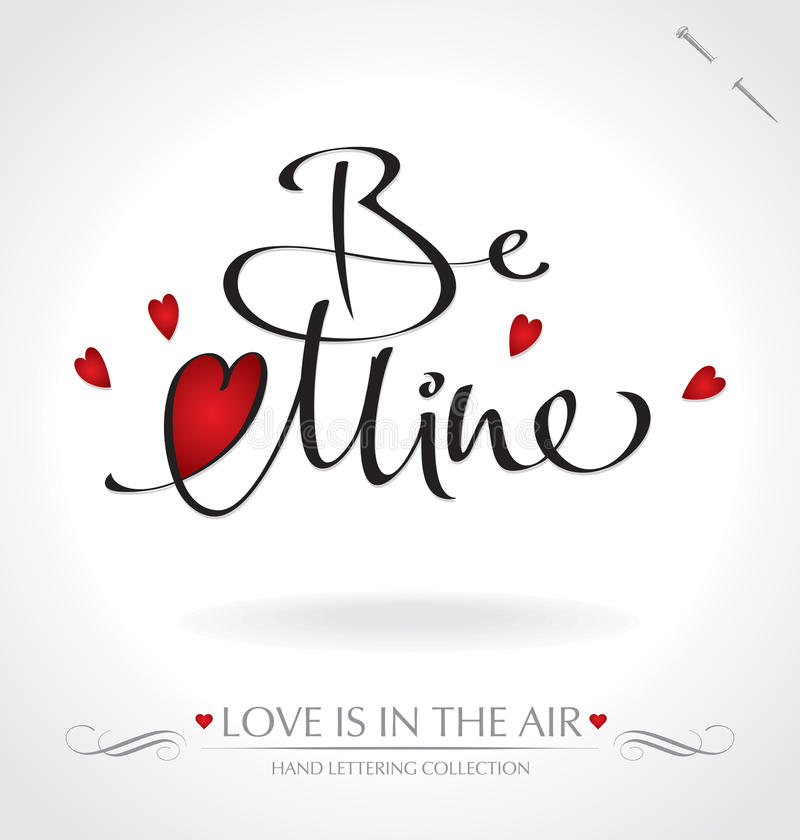 Be Mine hand lettering (vector) vector illustration