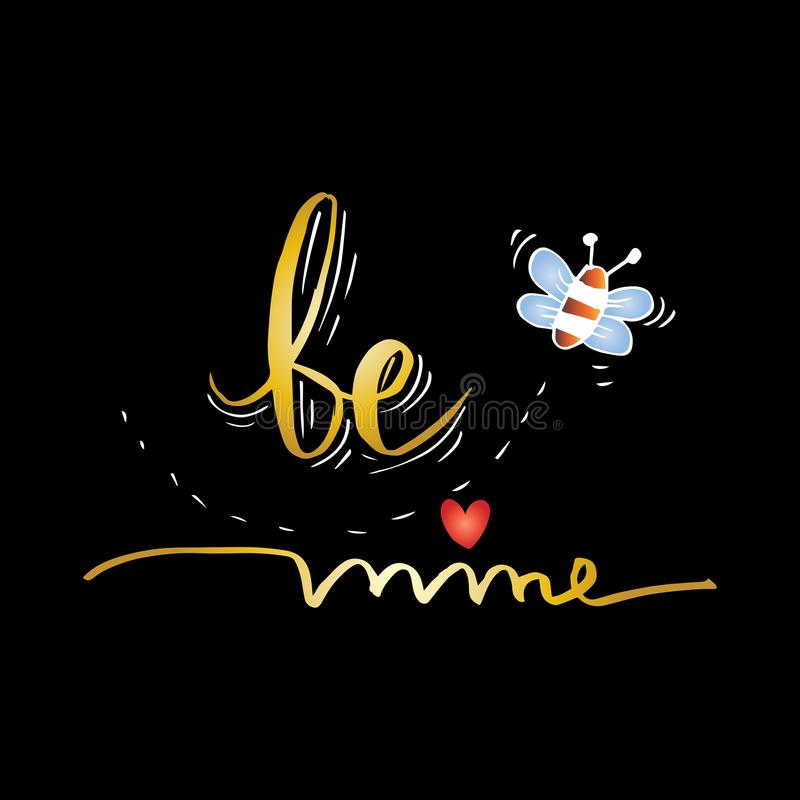 Be mine. Quote. vector illustration