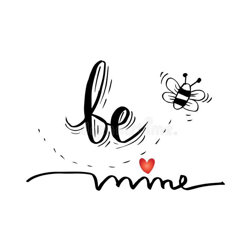 Be mine. Quote. royalty free illustration