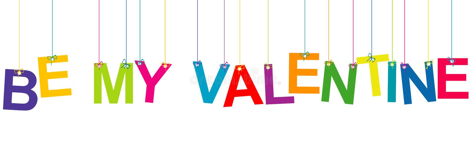 Be My Valentine Banner with hanging letters vector illustration