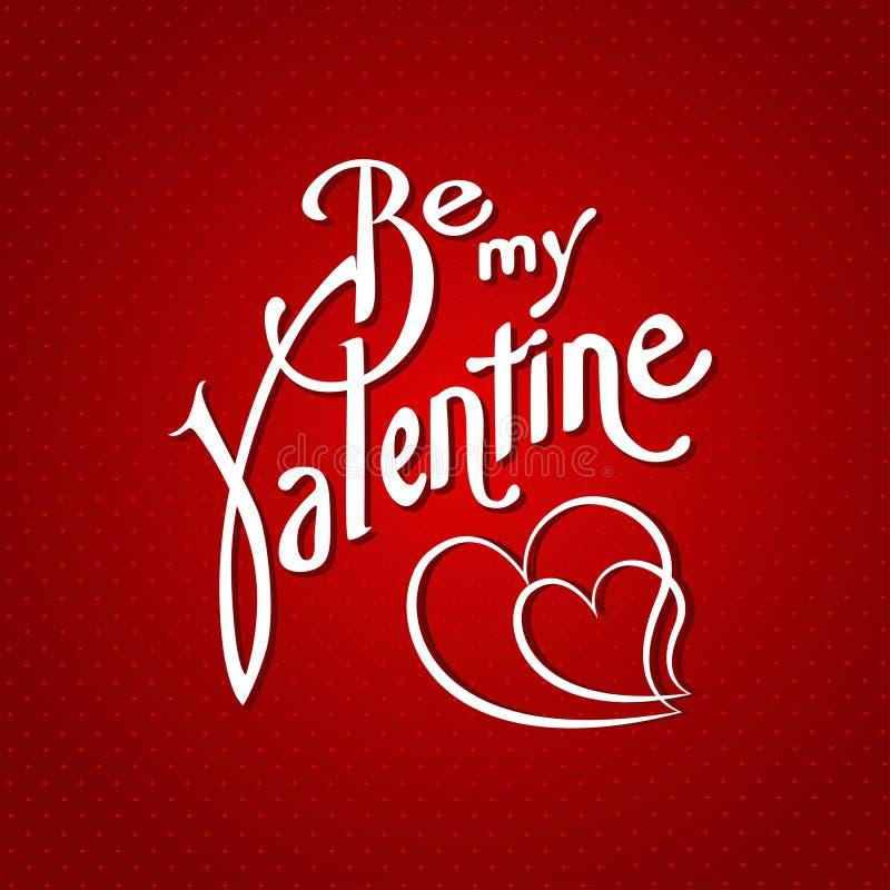 Be my valentine creative font background. Vector. Be my valentine creative font vector background stock illustration