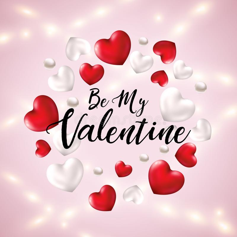 Be My Valentine greeting banner with 3d Hearts and Realistic Luminous Garlands. Happy Valentine`s Day card with Heart royalty free illustration