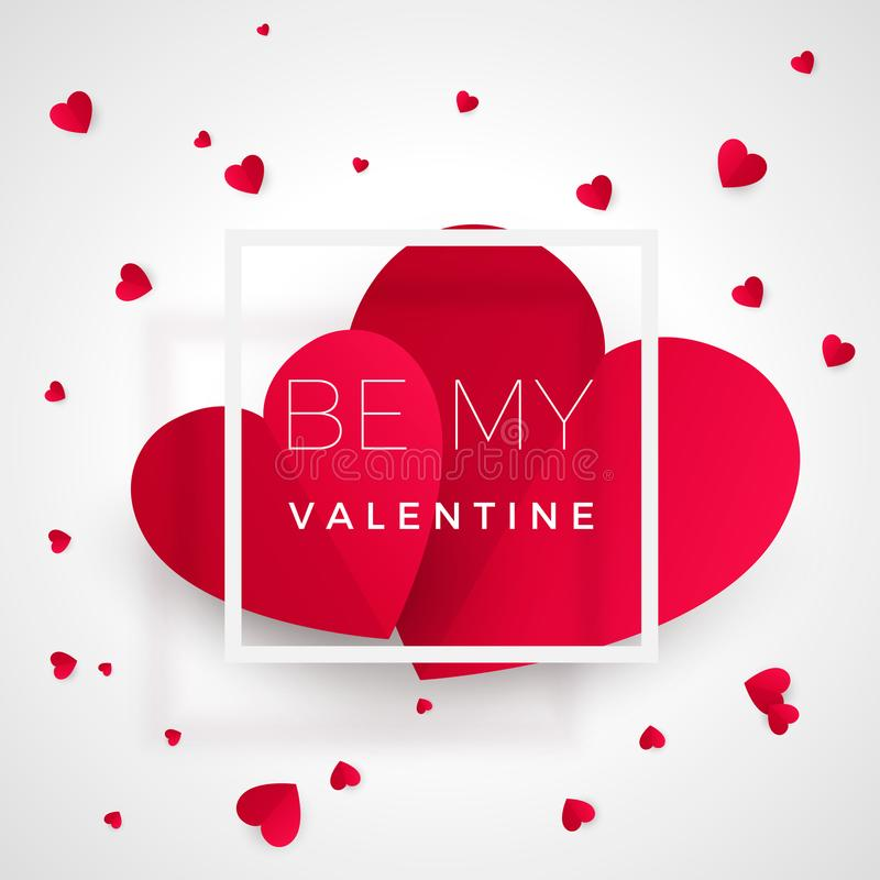 Be my valentine - greeting card. Red hearts with text. Heart - symbol of love. Romantic paper postcard with message stock illustration