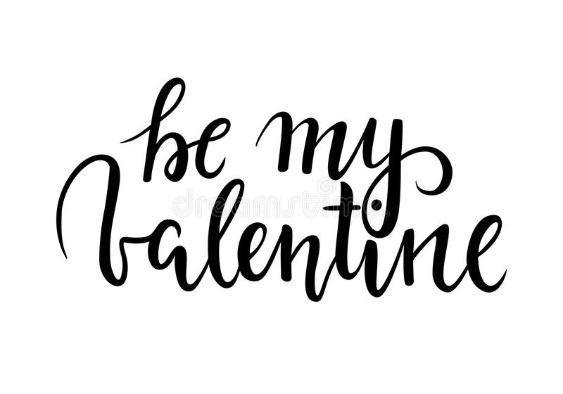 Be my Valentine. Hand drawn creative calligraphy and brush pen lettering stock illustration