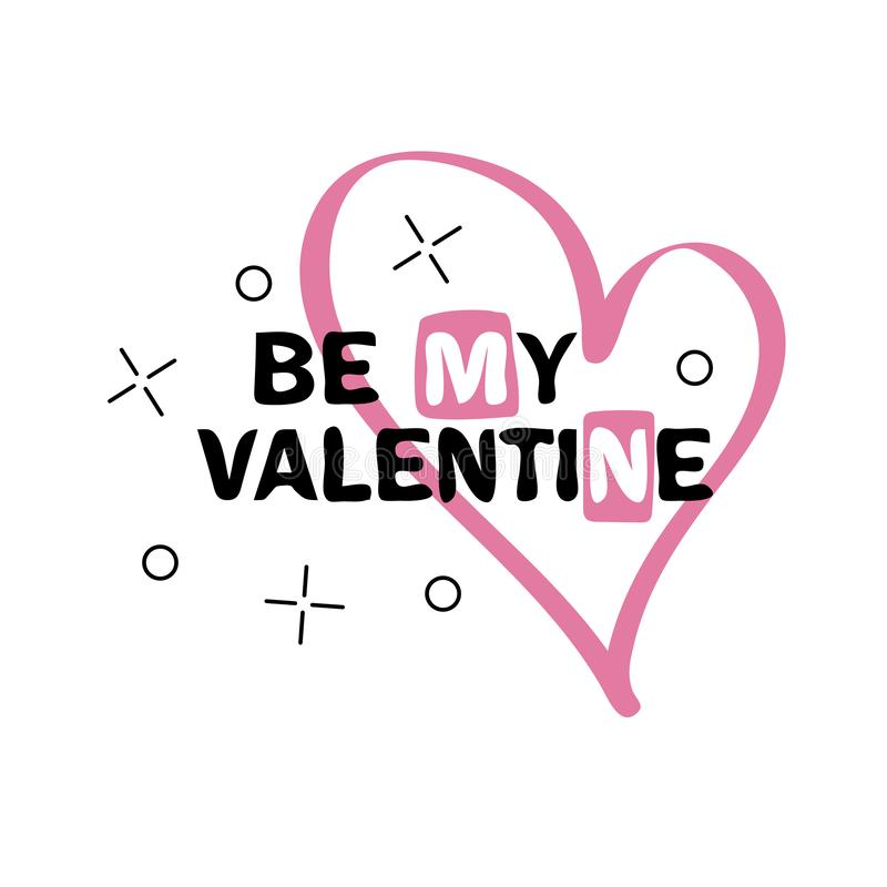 Be my Valentine Hand drawn creative lettering stock illustration