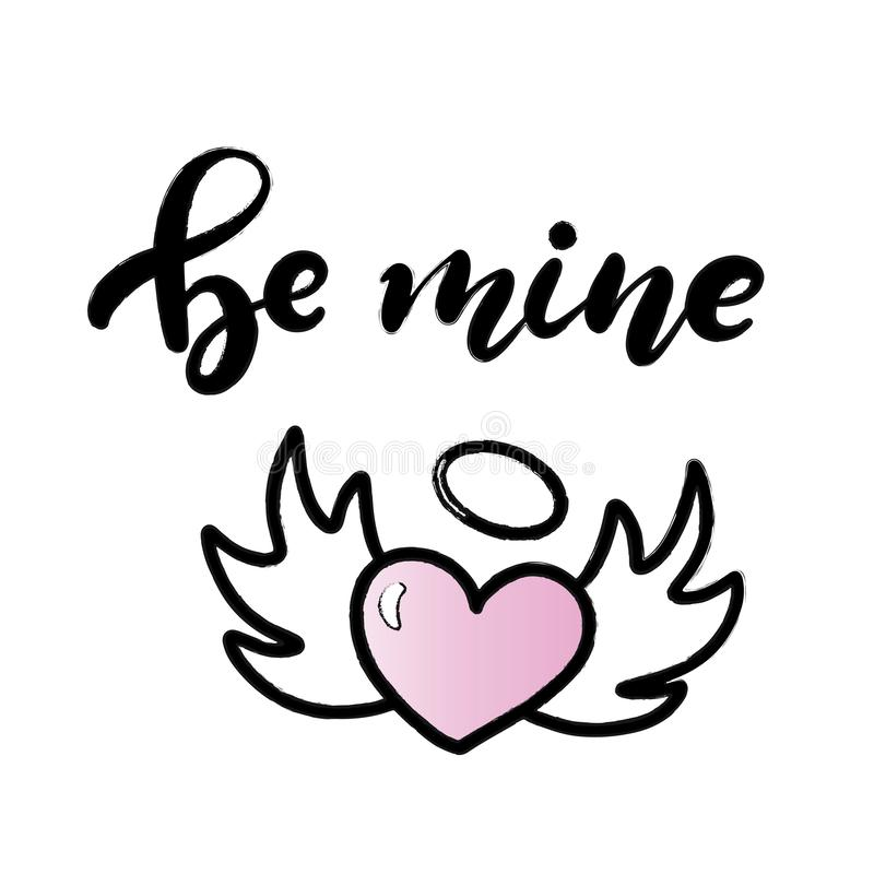 Be my Valentine hand lettered text royalty free illustration