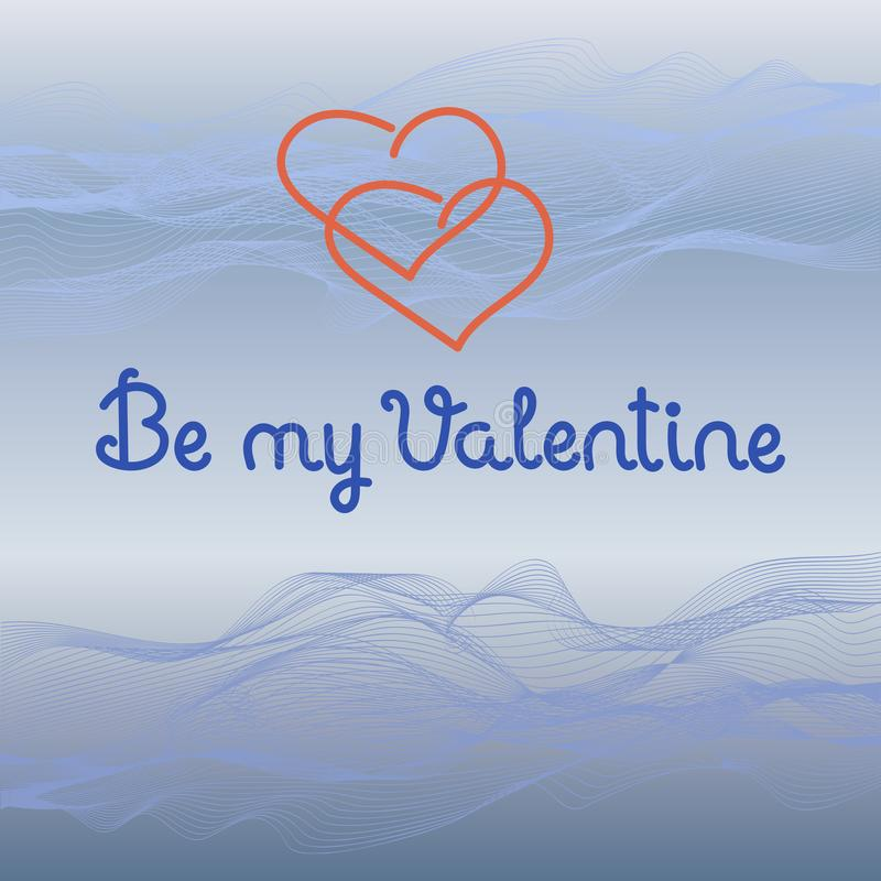 Be my Valentine on Vector Background Curved wavy lines, waves. Hand drawn royalty free illustration