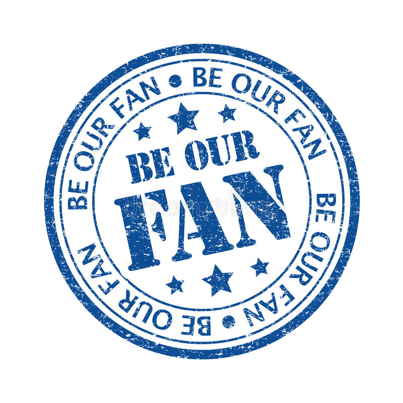 Be our fan. Blue color Be our fan rubber stamp vector illustration