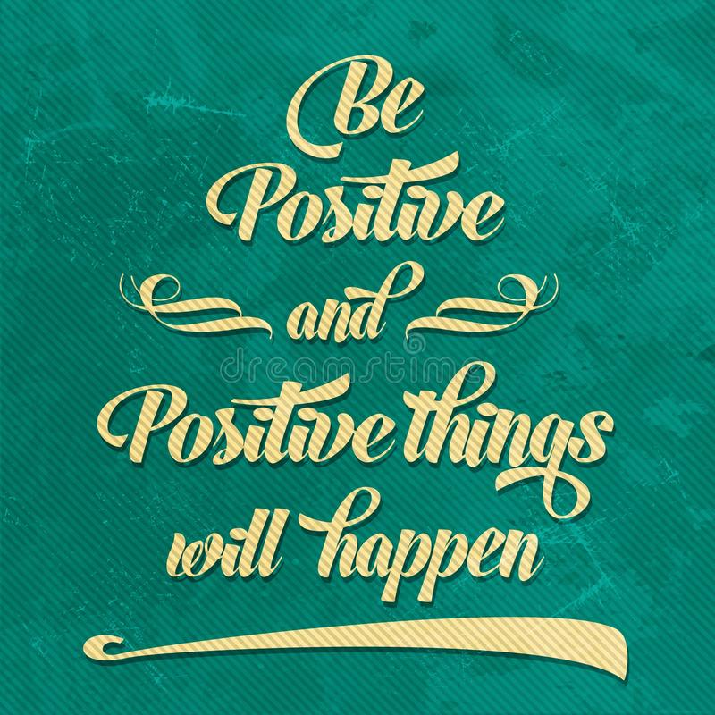 Free  Be Positive Royalty Free Stock Photos - 46628948