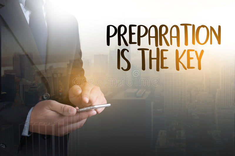 Be Prepared And Preparation Is The Key Plan  Prepare