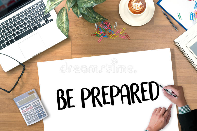 BE PREPARED and PREPARATION IS THE KEY plan, prepare, perform royalty free stock photo
