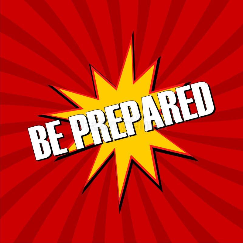 Be Prepared sign vector illustration