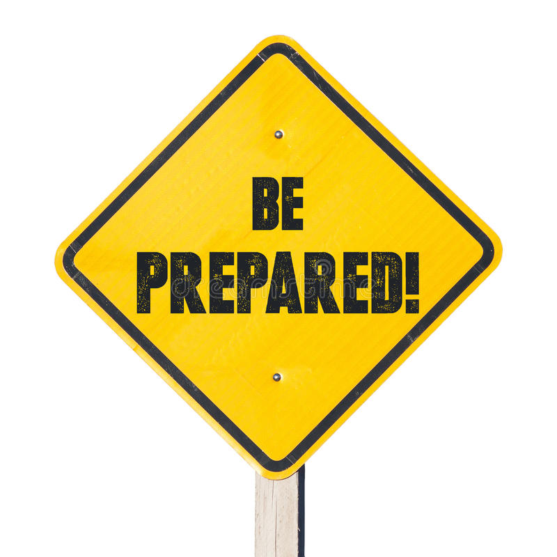 Be prepared sign royalty free stock image