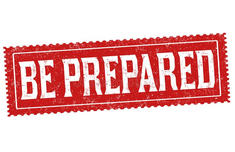 Be prepared sign or stamp stock illustration