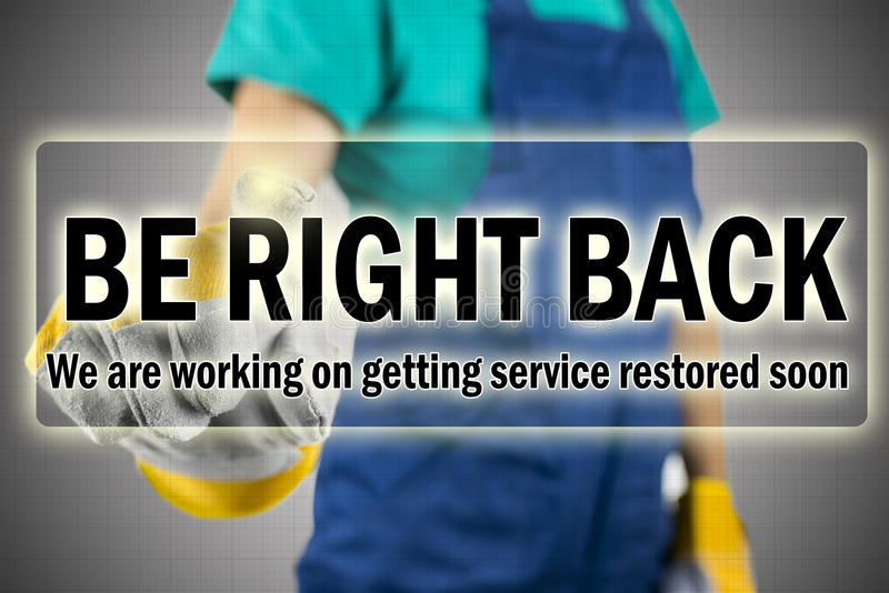 Be right back - ISP interruption message. Showing that they are aware that the service is down and are in the process of repairing the internet connection royalty free stock photos