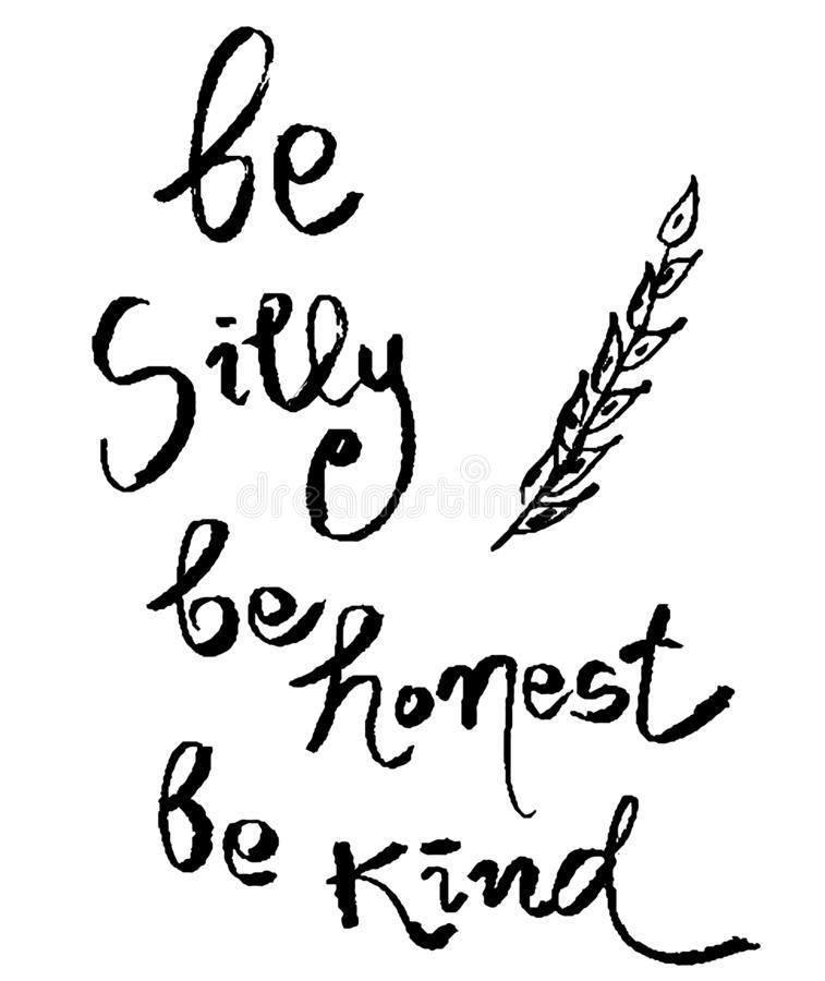 Be Silly Be Honest Be Kind Cute Lettering stock illustration