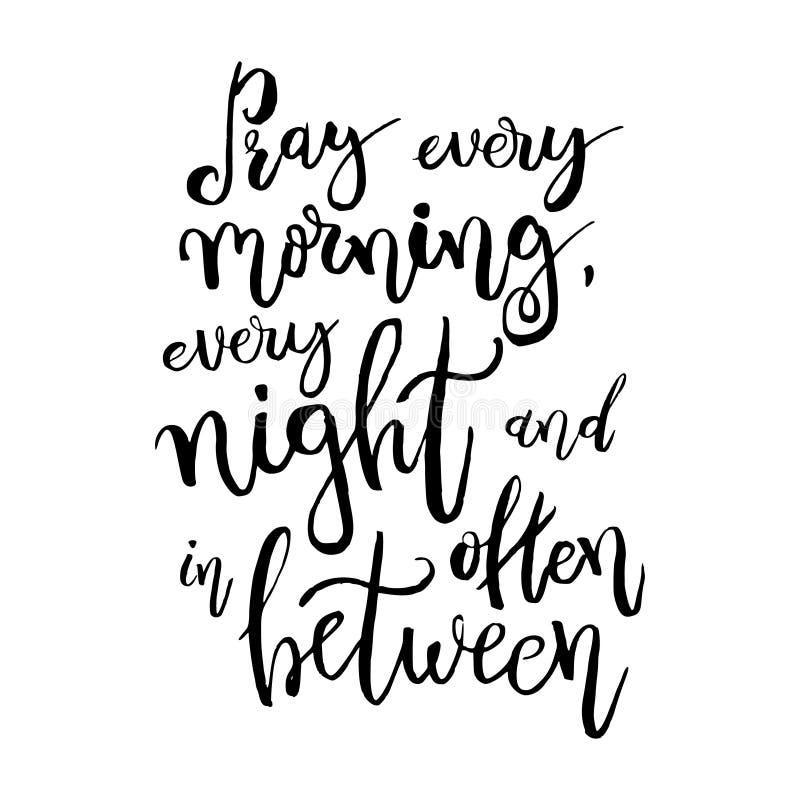 Be varje morgon, varje natt och ofta in - between Design för royaltyfri illustrationer