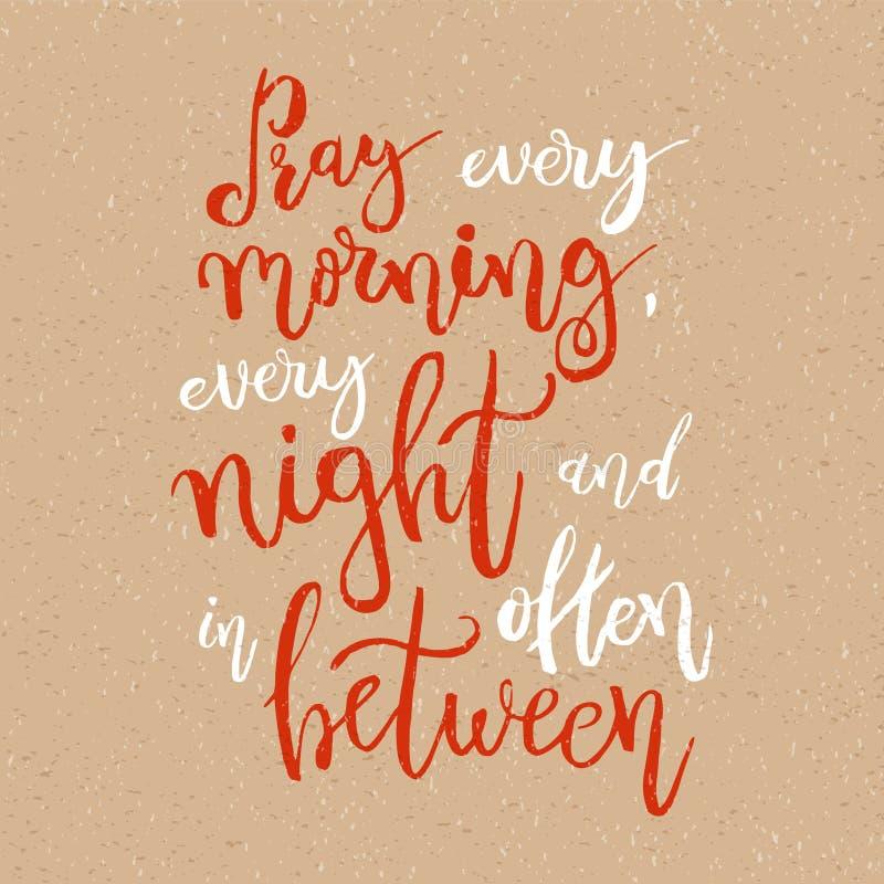 Be varje morgon, varje natt och ofta in - between stock illustrationer