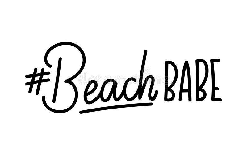 Beach babe lettering quote with hashtag. Summer inspirational quote. Summer t-shirts print,sign, invitation, poster. royalty free illustration