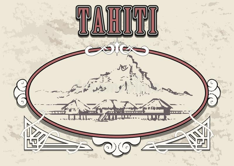 Beach Tahiti hotel overwater bungalows in coral reef lagoon ocean. Tahiti sketch vector illustration in vintage frame vector illustration