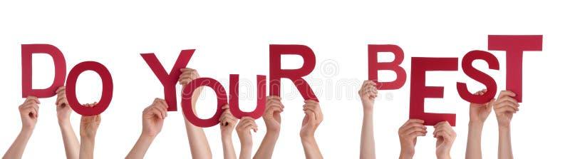 Beaucoup de mains de personnes tenant Word rouge font votre meilleur photos libres de droits