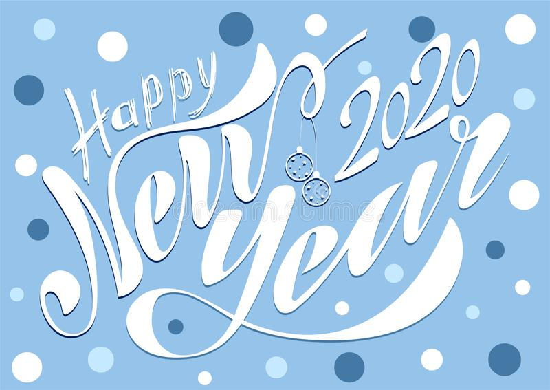 Beautiful handwritten text Happy New Year 2020. Vector illustration isolated on textured background with toys for postcard, label stock photos