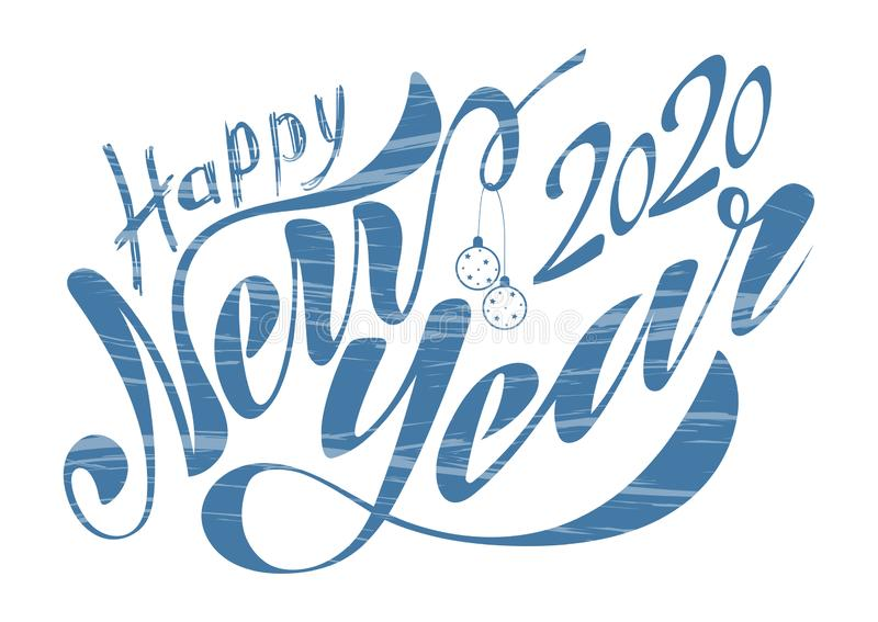 Beautiful handwritten text Happy New Year 2020. Vector illustration isolated on textured background with toys for postcard, label royalty free stock photography