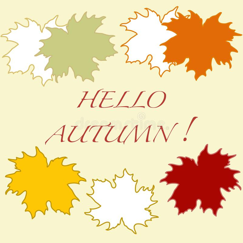 Beautiful illustration on a theme of autumn: frame of maple leaves with the word hello autumn colors in natural vision. stock illustration