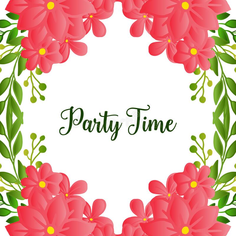 Beautiful poster invitation for party time, with texture of wreath frame blooms. Vector. Illustration vector illustration