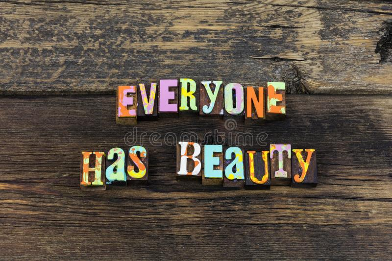 Beauty blessing charity love everyone letterpress. Typography beautiful everything feminism people believe karma appreciation life relationship friends royalty free stock image