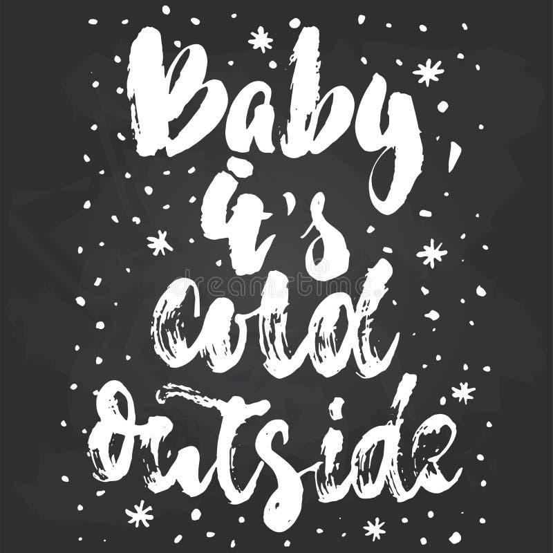 Bebé, su exterior frío - dé las vacaciones de invierno de la Navidad exhausta y del Año Nuevo poniendo letras a cita aislado en e libre illustration
