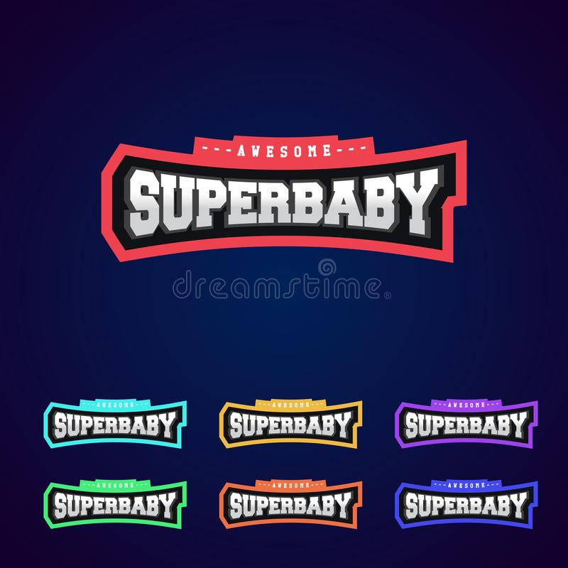 Bebê super, tipografia completa do poder do super-herói, gráficos do t-shirt, s Logotipo do estilo do esporte ilustração royalty free