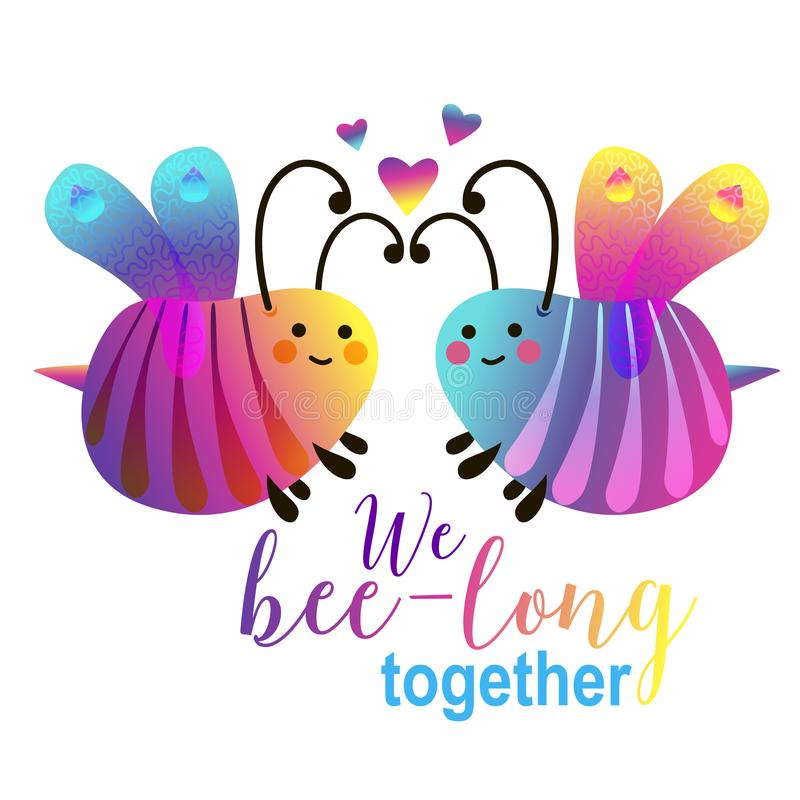 We bee-long together - cute cartoon bees couple. Card design for valentine`s day . Novelty typography bright design. vector illustration