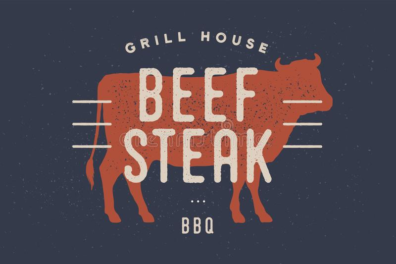 Beef, cow. Poster for Butchery meat shop. Beef, cow. Vintage logo, retro print, poster for Butchery meat shop with text, typography Beef Steak, Grill House, BBQ royalty free illustration