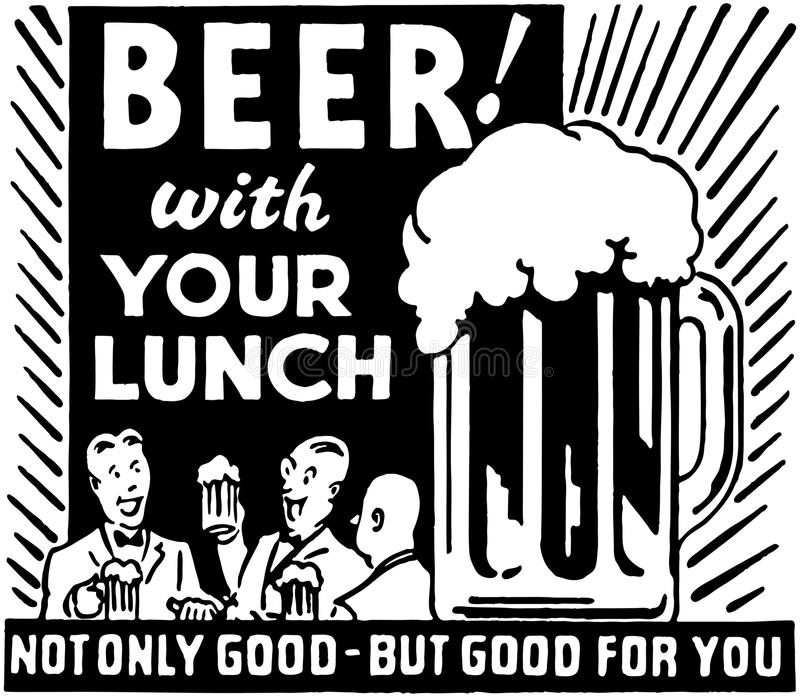 Beer With Your Lunch royalty free illustration