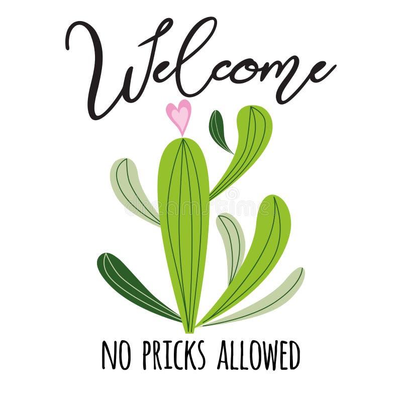 Begrüßen Sie keine Stichel, die Vektorkarte erlaubt werden Nette Hand gezeichneter stacheliger Kaktusdruck mit inspirierend Zitat stock abbildung