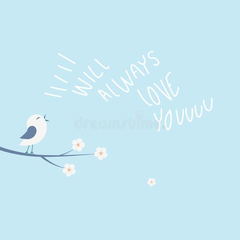 Begrepp för illustration för vektor för valentinförälskelsekort med litet sjunga för fågel Handskrivet ska jag älska alltid dig m royaltyfri illustrationer