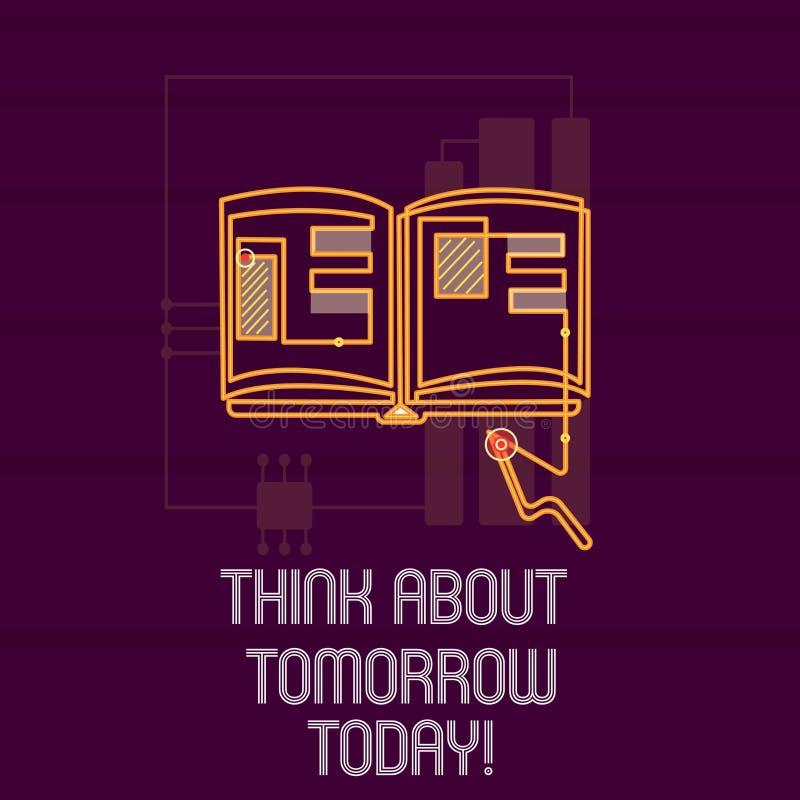 Begreppsmässig funderare för handhandstilvisning om morgondag i dag Att ställa ut för affärsfoto förbereder din framtid föreställ stock illustrationer